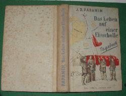 I. D. Papanin  Das Leben auf einer Eisscholle