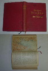 K. Baedeker  Baedeker Handbuch für Reisende: Die Riviera, das südöstliche Frankreich, Korsika. Die Kurorte in Südtirol, an den Oberitalischen Seen und am Genfer See