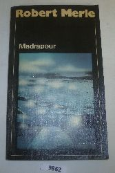 Robert Merle  Madrapour
