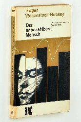 Rosenstock-Huessy, Eugen:  Der unbezahlbare Mensch. Mit einem Vorwort v. Walter Dirks.