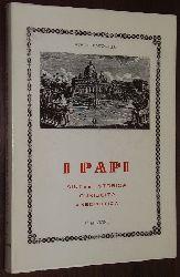 Pintonello, Achille:  I papi. Sintesi storica e curiosità .