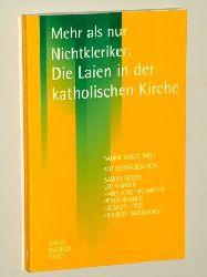 Demel, Sabine [Hrsg.]:  Mehr als nur Nichtkleriker. Laien in der katholischen Kirche.