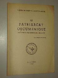 Spatharis, Avrilos:  Le Patriarcat Œcuménique, institution panorthodoxe séculaire.