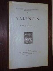 Henriot, Émile:  Valentin. Portrait de l