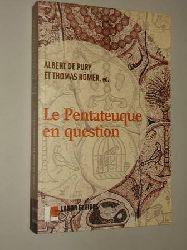 Pury, Albert de et Römer, Thomas (ed.):  Le Pentateuque en question. Les origines et la composition des cinq premiers Livres de la Bible à la lumière des recherches récentes.