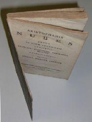 Aristophanes:  Nubes. Denuo in usum lectionum ... Ed. Christ. Godofr. Schütz.