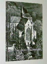 Heinen, Eugen:  Dom und Kloster Altenberg
