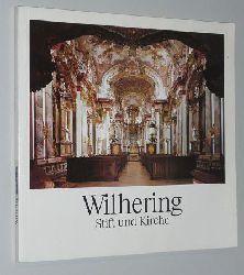 Wilhering. Stift und Kirche. Text von Gabriel Weinberger, Fotos von Host Stasny.