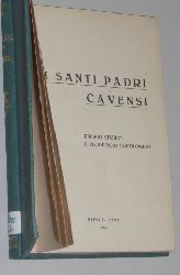 I Santi padri Cavensi. Profili storici e florilegio eucologio.