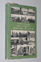 Hashagen, Justus:  Das Rheinland im Wandel der Zeiten
