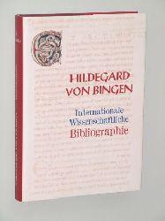 Hildegard von Bingen. Internationale wissenschaftliche Bibliographie unter Verwendung der Hildegard-Bibliographie von Werner Lauter. Hrsg. von Marc-Aeilko Aris u.a.