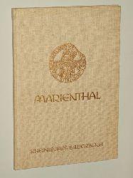 Ramackers, Johannes:  Marienthal, Des ersten deutschen Augustinerklosters Geschichte und Kunst.