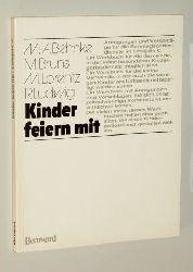 Behnke, M. A./ Bruns, M./ Lorenzt, M. / Ludwig, R.:  Kinder feiern mit. Lesejahr C.