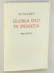 Lilje, Hanns:  Gloria Deo in Desertis. Predigten zu besonderen Anlässen.