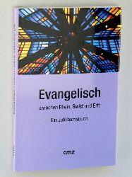 Evangelisch zwischen Rhein, Swist und Erft. Ein Jubiläumsbuch. Hrsg. von Eberhard Kenntner und Uta Garbisch im Auftr. des Evangelischen Kirchenkreises Bad Godesberg- Voreifel.