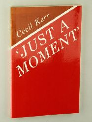 KLerr, Cecil:  Just a Moment.