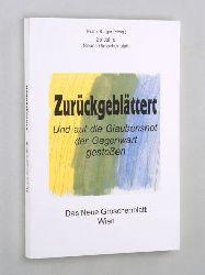 Burger, Franz (Hg.):  Zurückgeblättert. und auf die Glaubensnot der Gegenwart gestossen. 25 Jahre Neues Groschenblatt.