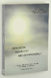 Stumpf, Gerhard (Hrsg.):  Gewissen - Wahrheit - Menschenwürde. [11. Theologische Sommerakademie in Dießen, 3. bis 6. September 2003].