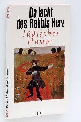 Da lacht des Rabbis Herz. Jüdischer Humor. Hrsg. von Jens Richter.