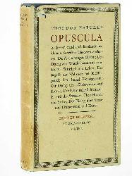 Haecker, Theodor:  Opuscula. Ein Sammelband.