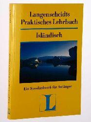 Langenscheidts praktisches Lehrbuch Isländisch. von Ríta Duppler und Astrid van Nahl.