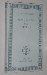 Zeller, Hubert van OSB:  Wegmarken des Betens.