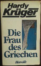 Krüger, Hardy:  Die Frau des Griechen. Erzählungen.