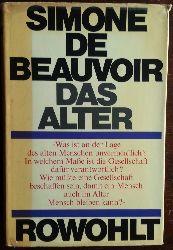 Beauvoir, Simone de:  Das Alter. [La vieillesse]. Essay.