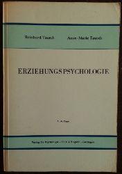 Tausch, Reinhard / Tausch, Anne-Marie:  Erziehungspsychologie. Psychologische Prozesse in Erziehung und Unterricht.