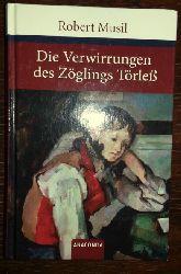 Musil, Robert:  Die Verwirrungen des Zöglings Törleß.
