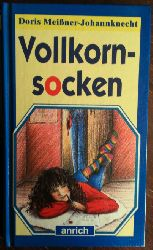 Meißner-Johannknecht, Doris:  Vollkornsocken.