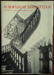 Lemmers-Danforth, I. v. (Hrsg.):  Europäische Wohnkultur. Renaissance und Barock.