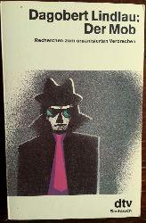 Lindlau, Dagobert:  Der Mob. Recherchen zum organisierten Verbrechen.