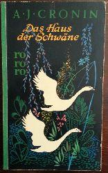 Cronin, A.J.:  Das Haus der Schwäne. Roman.