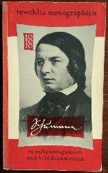 Boucourechliev, Andre:  Robert Schumann in Selbstzeugnissen und Bilddokumenten.