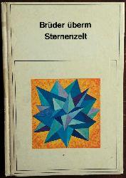 Thurmair, Georg (Hg.):  Brüder überm Sternenzelt.
