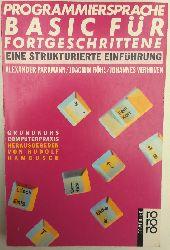 Parkmann, Alexander / Röhl, Joachim / Verhuven, Johannes:  Programmiersprache BASIC für Fortgeschrittene. Eine strukturierte Einführung.