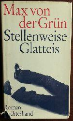 Grün, Max von der:  Stellenweise Glatteis. Roman.