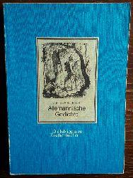 Hebel, J.P.:  J.P. Hebels allemannische Gedichte für Freunde ländlicher Natur und Sitten.