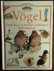 Bailey, Jill / Burnie, David:  Vögel. Entdecken, beobachten, bestimmen und verstehen.