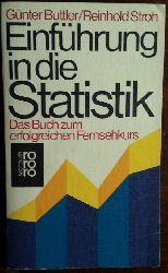 Buttler, Günter / Reinhold Stroh:  Einführung in die Statistik. Das Buch zum erfolgreichen Fernsehkurs.