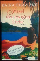 Chaviano, Daina:  Insel der ewigen Liebe. Roman.