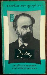Bernard, Marc:  Emile Zola in Selbstzeugnissen und Bilddokumenten.