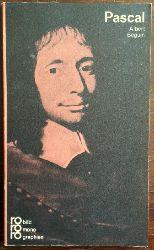 Beguin, Albert:  Blaise Pascal in Selbstzeugnissen und Bilddokumenten.