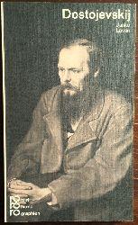 Lavrin, Janko:  Fjodor M. Dostojevskij in Selbstzeugnissen und Bilddokumenten.