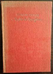 Vasari, Giorgio:  Künstler der Renaissance. Lebensbeschreibungen der ausgezeichnetsten Maler, Bildhauer und Architekten der Renaissance.