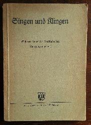 Singen und klingen. Schöne deutsche Volkslieder für jung und alt.