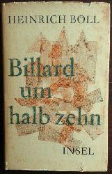 Böll, Heinrich  Billard um halb zehn. Roman.