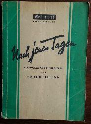 Colland, Victor:  … Nach jenen Tagen. Ein Roman aus dieser Zeit.
