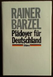 Barzel, Rainer:  Plädoyer für Deutschland.